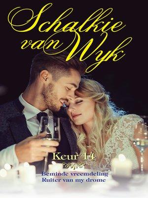 cover image of Schalkie van Wyk Keur 14