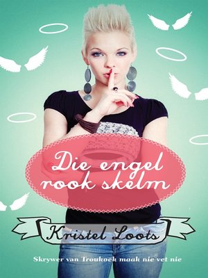 cover image of Die engel rook skelm