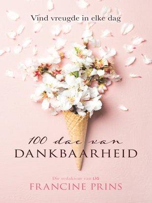 cover image of 100 dae van dankbaarheid