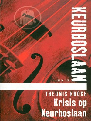 cover image of Krisis op Keurboslaan #10