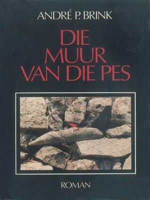cover image of Die muur van pes