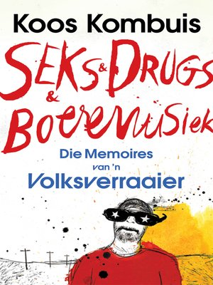 cover image of Seks & drugs & boeremusiek