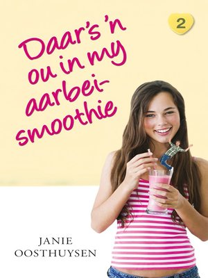 cover image of Daar is 'n ou in my aarbei-smoothie