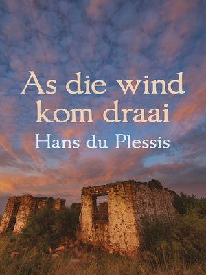 cover image of As die wind kom draai