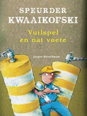 cover image of Speurder Kwaaikofski 8
