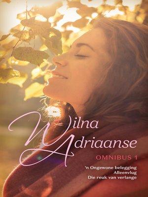 cover image of Wilna Adriaanse-omnibus 1