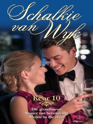 cover image of Schalkie van Wyk Keur 10