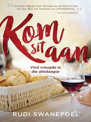cover image of Kom sit aan