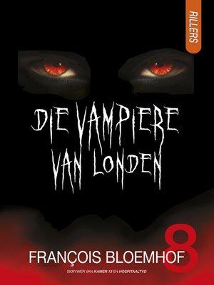 cover image of Die vampiere van Londen