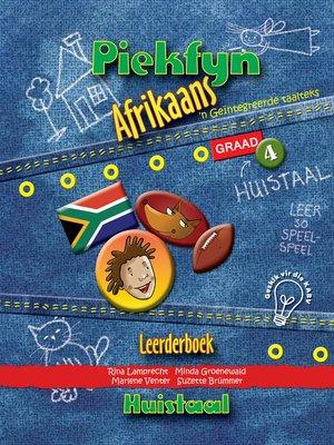 cover image of Piekfyn Afrikaans Graad 4 Leerderboek vir Huistaal