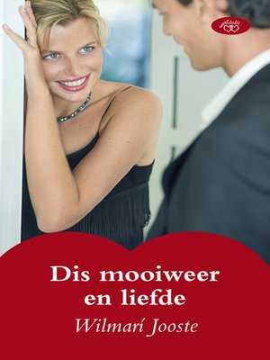 cover image of Dis mooiweer en liefde