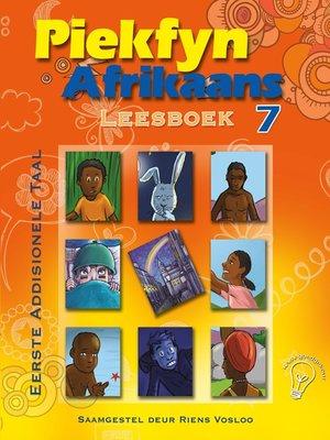 cover image of Piekfyn Afrikaans Leesboek Graad 7 Eerste Addisionele Taal