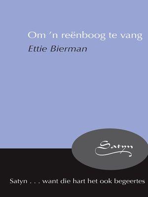 cover image of Om 'n reënboog te vang