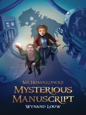 cover image of Mr Humperdinck's Mysterious Manuscript