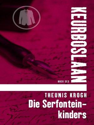 cover image of Die Serfontein-kinders #6