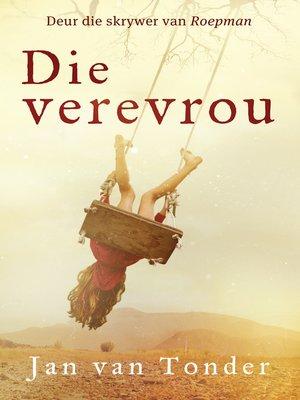cover image of Die verevrou