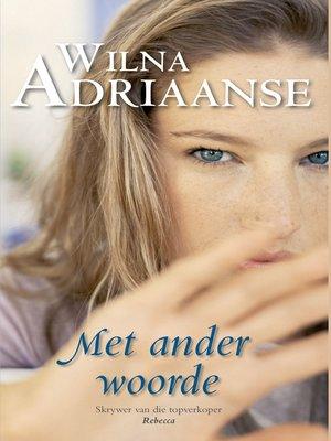 cover image of Met ander woorde