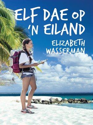 cover image of Elf dae op 'n eiland