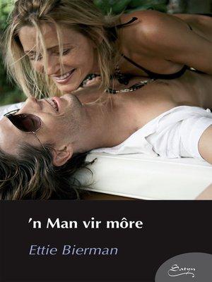 cover image of 'n Man vir môre