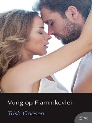cover image of Vurig op Flaminkevlei