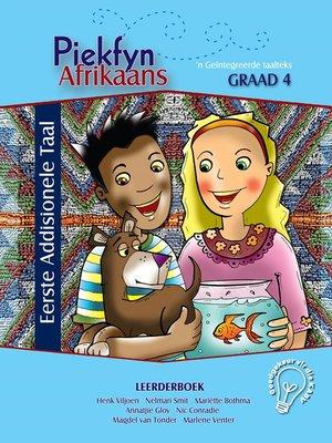 cover image of Piekfyn Afrikaans Eerste Addisionele Taal Leerderboek Graad 4