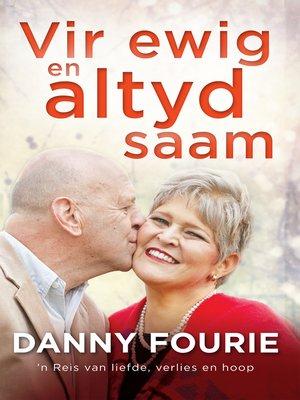 cover image of Vir ewig en altyd saam