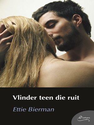 cover image of Vlinder teen die ruit