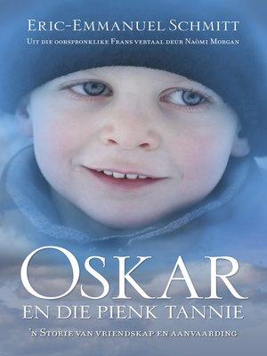 cover image of Oskar en die pienk tannie