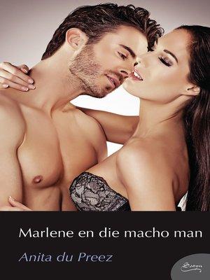 cover image of Marlene en die macho man