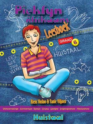cover image of Piekfyn Afrikaans Graad 6 Leesboek vir Huistaal