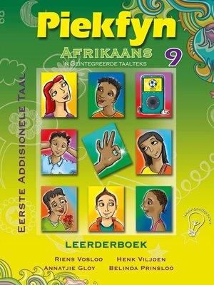 cover image of Piekfyn Afrikaans Graad 9 Leerderboek vir Eerste Addisionele Taal