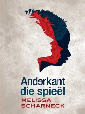 cover image of Anderkant die spieël