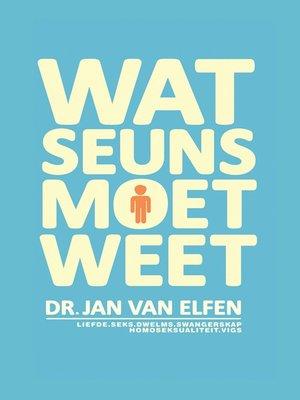 cover image of Wat Seuns moet weet