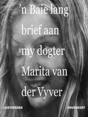 cover image of 'n Baie lang brief aan my dogter
