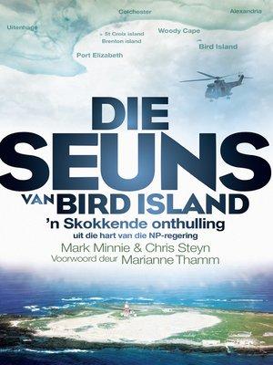 cover image of Die seuns van Bird Island