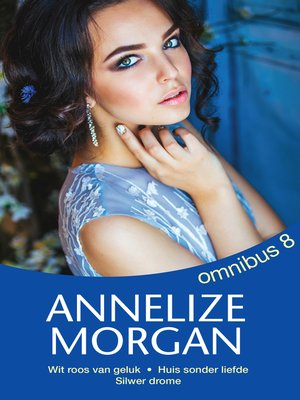 cover image of Annelize Morgan Omnibus 8