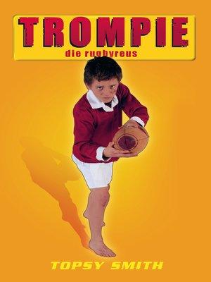 cover image of Trompie die rugbyreus (#12)