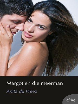 cover image of Margot en die meerman