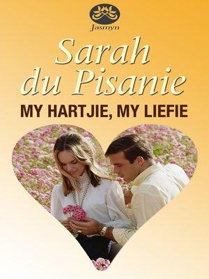 cover image of My hartjie, my liefie