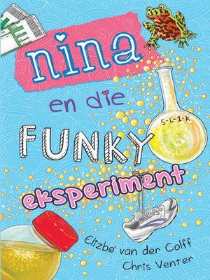 cover image of Nina en die funky eksperiment