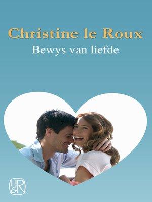 cover image of Bewys van liefde