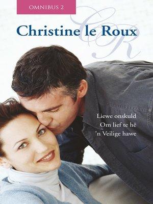 cover image of Christine le Roux Omnibus 2