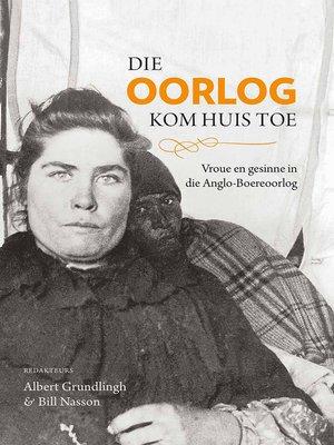 cover image of Die oorlog kom huis toe