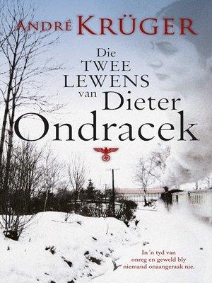 cover image of Die twee lewens van Dieter Ondracek