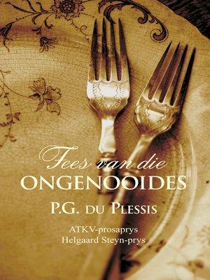 cover image of Fees van die ongenooides