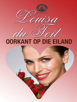 cover image of Oorkant op die eiland
