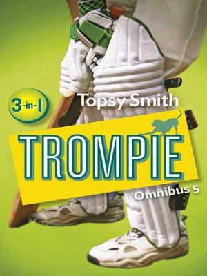 cover image of Trompie Omnibus 5