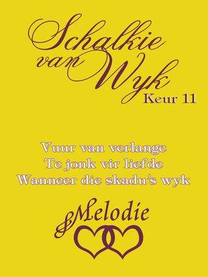 cover image of Schalkie van Wyk Keur 11