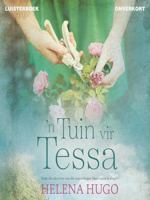 cover image of 'n Tuin vir Tessa