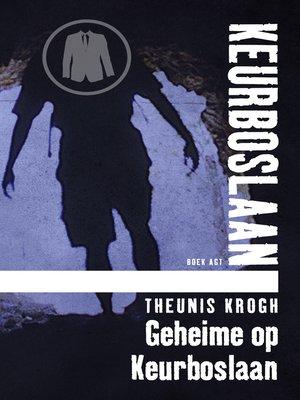 cover image of Geheime op Keurboslaan #8
